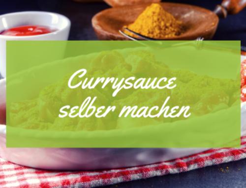 Currysauce selber machen-schnell und einfach